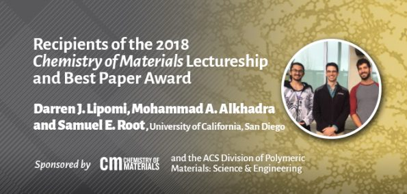 Winners of the 2018 Chemistry of Materials Lectureship and Best Paper Award Announced